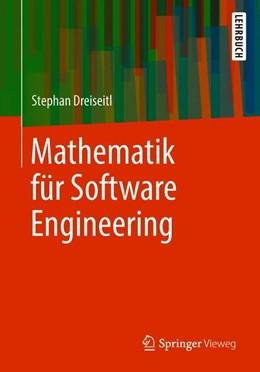 Abbildung von Dreiseitl | Mathematik für Software Engineering | 1. Aufl. 2018 | 2018