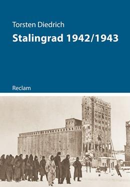 Abbildung von Diedrich   Stalingrad 1942/1943   1. Auflage   2018   beck-shop.de