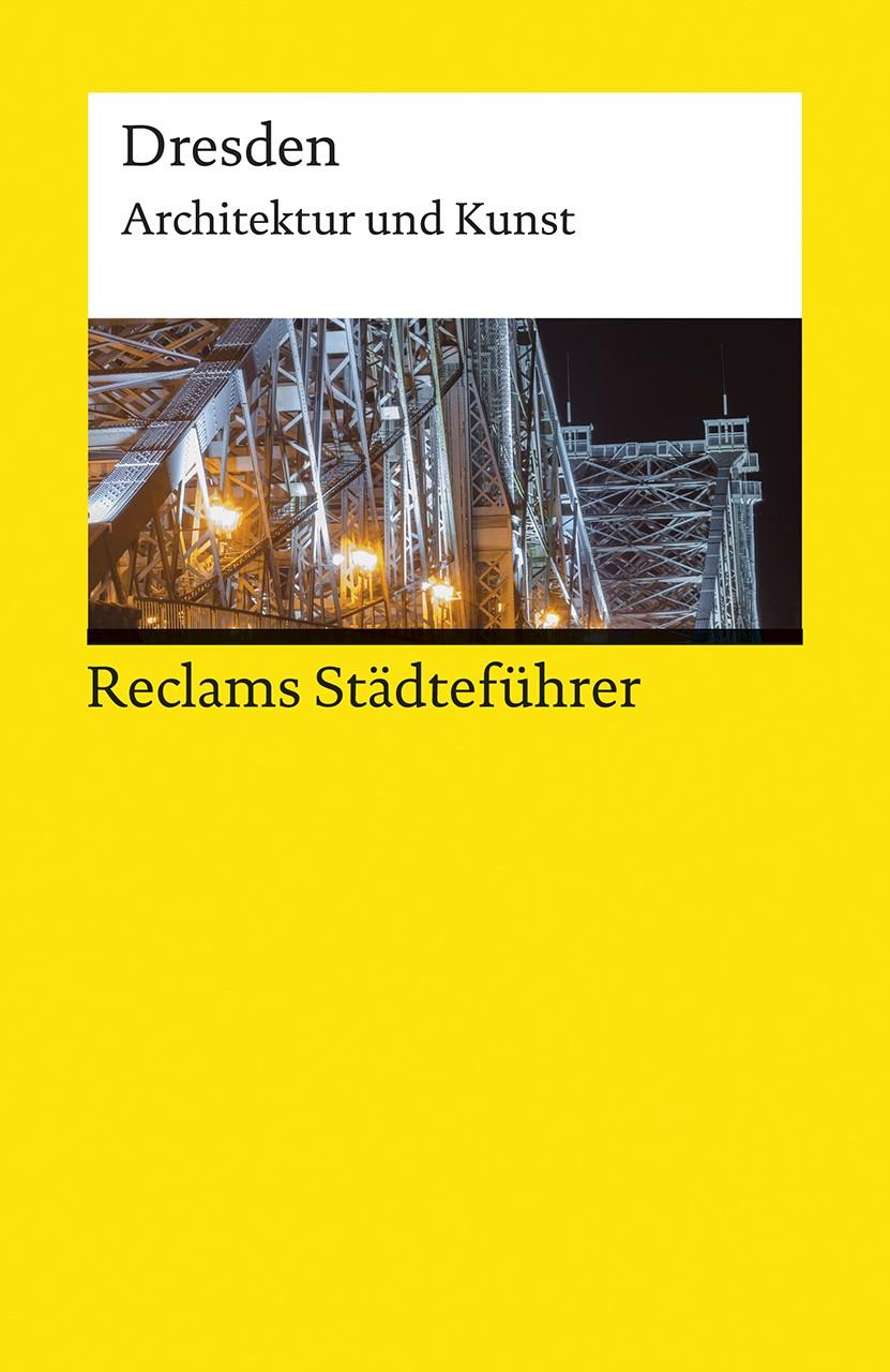 Reclams Städteführer Dresden | Borngässer / Jaeger | 2., durchgesehene und aktual. Auflage, 2018 | Buch (Cover)