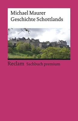 Abbildung von Maurer | Geschichte Schottlands | 4. Auflage | 2018
