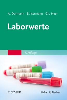 Abbildung von Dormann / Isermann / Heer | Laborwerte | 7. Auflage | 2018