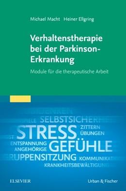 Abbildung von Macht / Ellgring   Verhaltenstherapie bei der Parkinson-Erkrankung   1. Auflage   2018   beck-shop.de