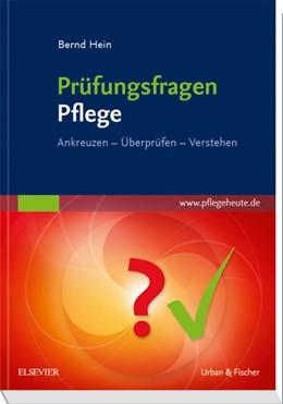 Abbildung von Hein   Prüfungsfragen Pflege   1. Auflage   2018   beck-shop.de