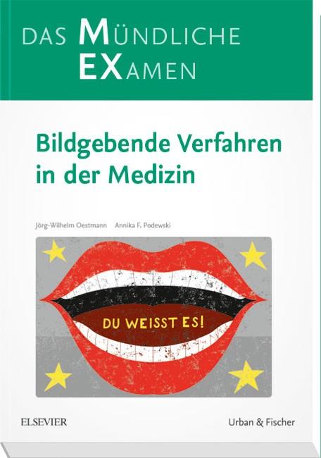 MEX Das Mündliche Examen • Bildgebende Verfahren in der Medizin | Oestmann / Podewski / Mühlbauer / Eichler, 2018 | Buch (Cover)