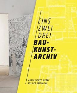 Abbildung von Sonne / Wittmann | Eins zwei drei Baukunstarchiv | 1. Auflage | 2018 | beck-shop.de