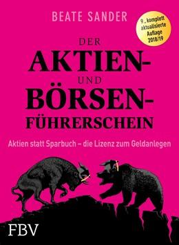 Abbildung von Sander | Der Aktien- und Börsenführerschein | 2018 | Aktien statt Sparbuch - die Li...
