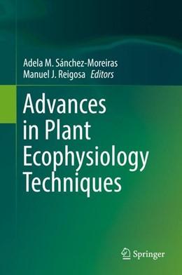Abbildung von Sánchez-Moreiras / Reigosa | Advances in Plant Ecophysiology Techniques | 2018