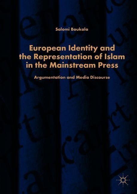 European Identity and the Representation of Islam in the Mainstream Press | Boukala | 1st ed. 2019, 2018 | Buch (Cover)