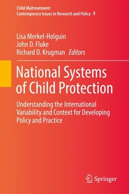 Abbildung von Merkel-Holguin / Fluke / Krugman   National Systems of Child Protection   1st ed. 2019   2018   Understanding the Internationa...   8