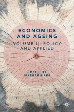 Abbildung von Iparraguirre | Economics and Ageing | 1. Auflage | 2018 | beck-shop.de