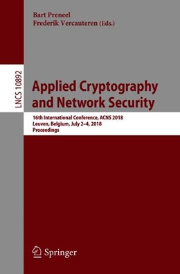 Abbildung von Preneel / Vercauteren | Applied Cryptography and Network Security | 1st ed. 2018 | 2018 | 16th International Conference,...