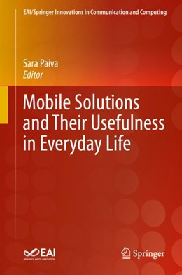 Abbildung von Paiva   Mobile Solutions and Their Usefulness in Everyday Life   1. Auflage   2019   beck-shop.de