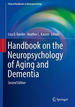 Abbildung von Ravdin / Katzen | Handbook on the Neuropsychology of Aging and Dementia | 2. Auflage | 2019 | beck-shop.de