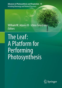Abbildung von Adams III / Terashima | The Leaf: A Platform for Performing Photosynthesis | 1st ed. 2018 | 2018 | 44