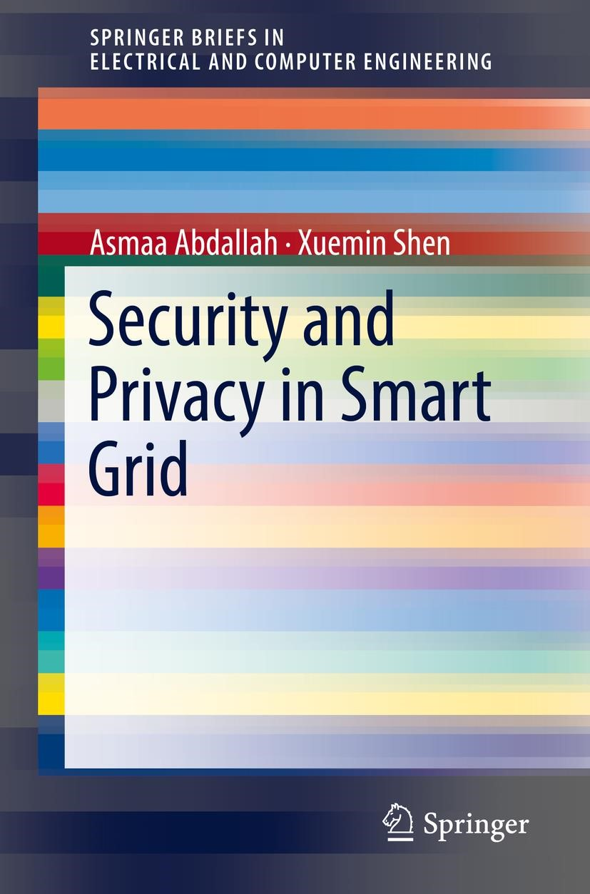 Security and Privacy in Smart Grid | Abdallah / Shen | 1st ed. 2018, 2018 | Buch (Cover)