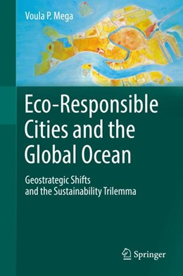 Abbildung von Mega | Eco-Responsible Cities and the Global Ocean | 1st ed. 2019 | 2018 | Geostrategic Shifts and the Su...