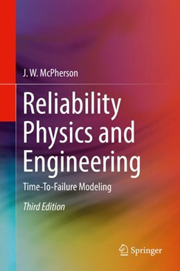 Abbildung von McPherson | Reliability Physics and Engineering | 3rd ed. 2019 | 2019 | Time-To-Failure Modeling