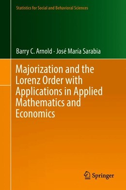 Abbildung von Arnold / Sarabia | Majorization and the Lorenz Order with Applications in Applied Mathematics and Economics | 1st ed. 2019 | 2018