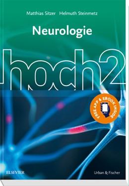 Abbildung von Sitzer / Steinmetz (Hrsg.)   Neurologie hoch2   1. Auflage   2018   beck-shop.de
