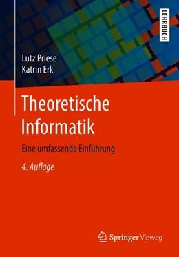 Abbildung von Priese / Erk   Theoretische Informatik   4., akt. u. erw. Aufl. 2018   2018   Eine umfassende Einführung