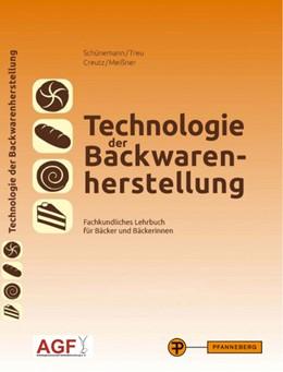 Abbildung von Creutz / Meißner   Technologie der Backwarenherstellung   11. Auflage   2016   beck-shop.de