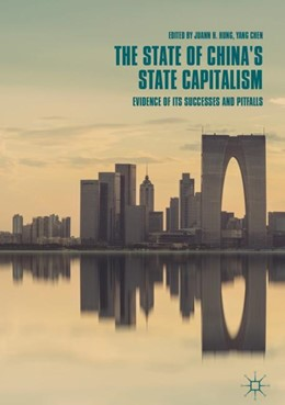 Abbildung von Hung / Chen | The State of China's State Capitalism | 1. Auflage | 2018 | beck-shop.de