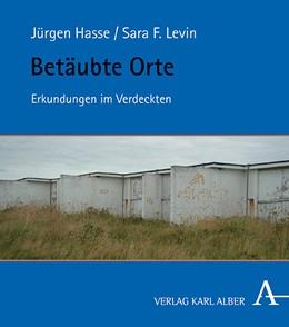 Abbildung von Hasse / Levin   Betäubte Orte   1. Auflage   2019   beck-shop.de