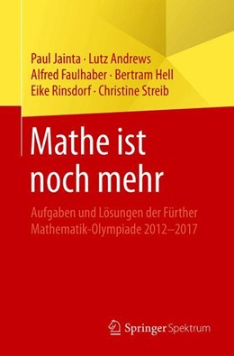 Abbildung von Jainta / Andrews | Mathe ist noch mehr | 1. Auflage | 2018 | beck-shop.de