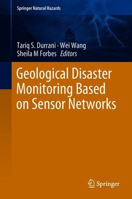 Abbildung von Durrani / Wang | Geological Disaster Monitoring Based on Sensor Networks | 1. Auflage | 2018 | beck-shop.de
