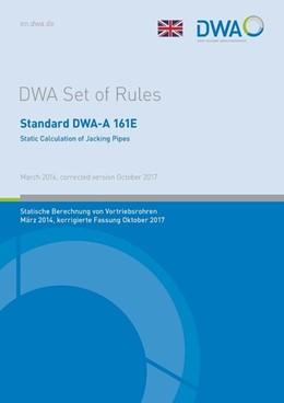 Abbildung von Standard DWA-A 161E Static Calculation of Jacking Pipes   1. Auflage   2018   beck-shop.de