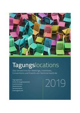Abbildung von managerSeminare Verlags GmbH | Tagungslocations 2018 | 2018 | Das Verzeichnis für Meetings, ...