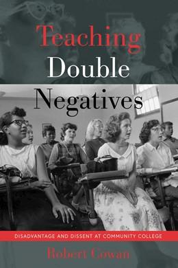 Abbildung von Cowan | Teaching Double Negatives | 1. Auflage | 2018 | beck-shop.de