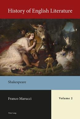 Abbildung von Marucci   History of English Literature, Volume 2   2018   Shakespeare