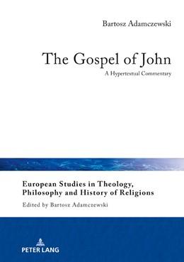 Abbildung von Adamczewski | The Gospel of John | 1. Auflage | 2018 | beck-shop.de