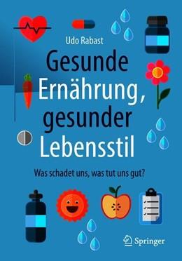 Abbildung von Rabast | Gesunde Ernährung, gesunder Lebensstil | 2. Auflage | 2018 | beck-shop.de