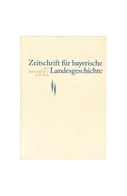 Cover: , Zeitschrift für bayerische Landesgeschichte Band 71 Heft 1/2008