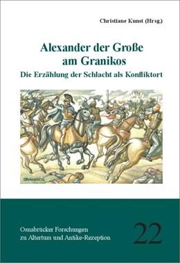 Abbildung von Kunst | Alexander der Große am Granikos | 1. Auflage | 2018 | beck-shop.de