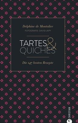 Abbildung von De Montalier   Tartes & Quiches   1. Auflage   2018   beck-shop.de