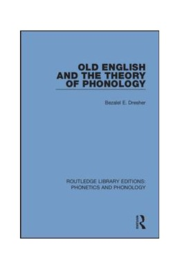 Abbildung von Dresher | Old English and the Theory of Phonology | 2018 | 4