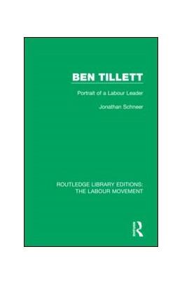 Abbildung von Schneer | Ben Tillett | 2018 | Portrait of a Labour Leader | 29