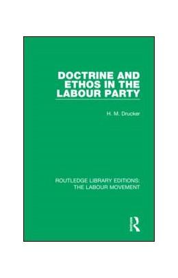 Abbildung von Drucker   Doctrine and Ethos in the Labour Party   1. Auflage   2018   12   beck-shop.de