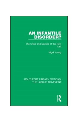 Abbildung von Young | An Infantile Disorder? | 2018 | The Crisis and Decline of the ... | 44