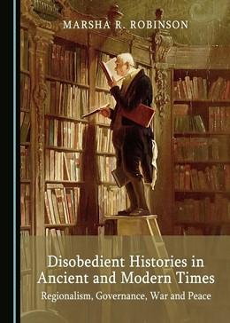 Abbildung von Disobedient Histories in Ancient and Modern Times | 1. Auflage | 2018 | beck-shop.de