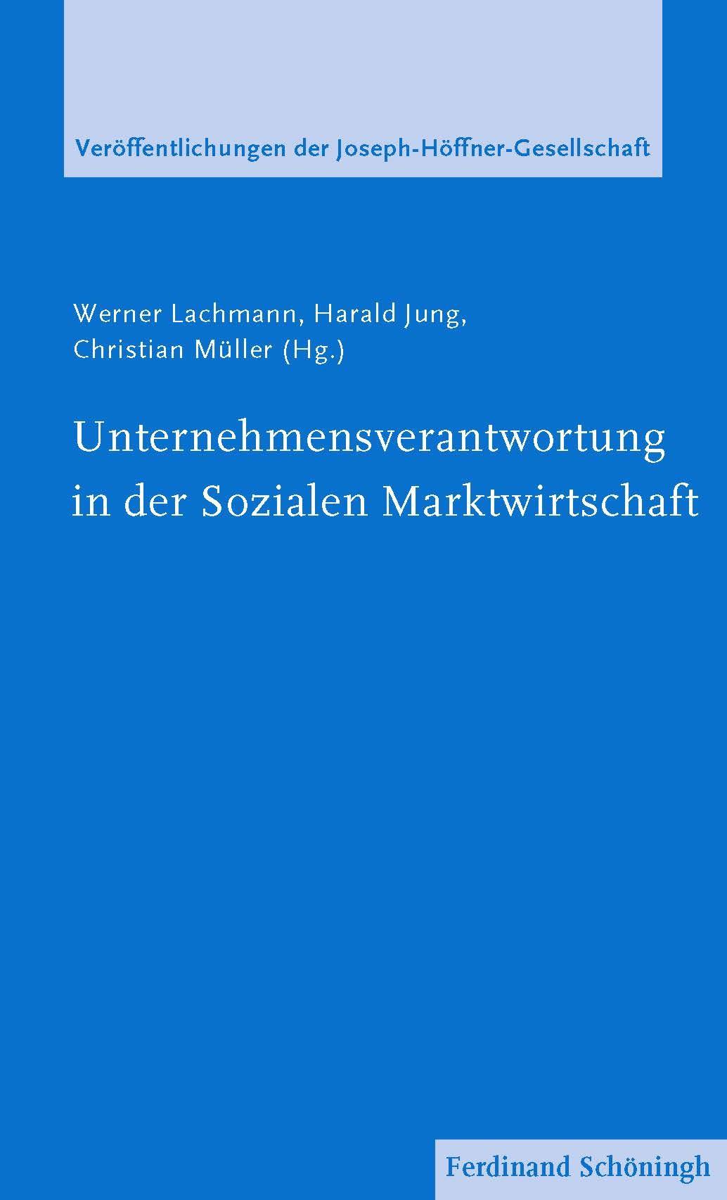 Abbildung von Lachmann / Jung / Müller | Unternehmensverantwortung in der Sozialen Marktwirtschaft | 2019 | 2018