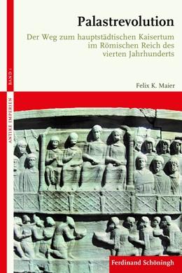 Abbildung von Maier | Palastrevolution | 1. Auflage | 2019 | 1 | beck-shop.de