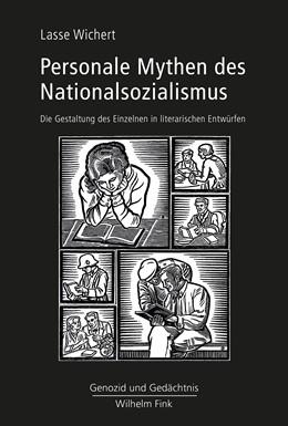Abbildung von Wichert | Personale Mythen des Nationalsozialismus | 1. Auflage 2018 | 2018 | Die Gestaltung des Einzelnen i...