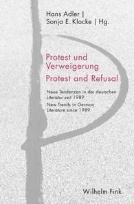 Protest und Verweigerung Protest and Refusal | Adler / Klocke | 1. Auflage 2018, 2018 | Buch (Cover)