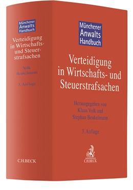 Abbildung von Münchener Anwaltshandbuch Verteidigung in Wirtschafts- und Steuerstrafsachen | 3. Auflage | 2020