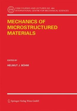 Abbildung von Böhm | Mechanics of Microstructured Materials | 2005 | 464