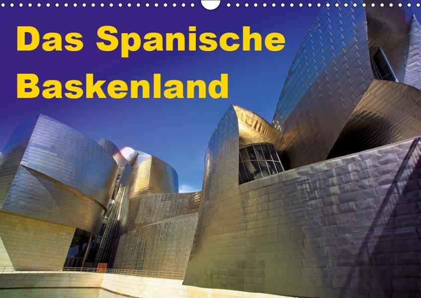 Abbildung von 2015 By Atlantismedia | Das Spanische Baskenland (Wandkalender 2019 DIN A3 quer) | 4. Edition 2018 | 2018